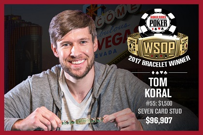 2017 WSOP: Tom Koral with comeback win in Stud