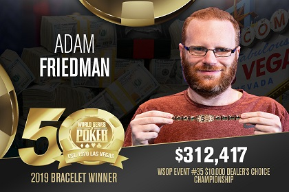 2019 WSOP: Adam Friedman wins back-to-back $10K Dealers Choice bracelets