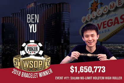 2018 WSOP: Ben Yu wins $50K High Roller and third bracelet