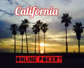 California introduces new online poker bill for 2017