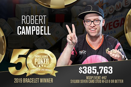 2019 WSOP: Robert Campbell wins 10K Stud 8, First double-bracelet winner this summer
