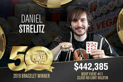2019 WSOP: Dan Strelitz wins 5K NL and Yuval Bronshtein wins 2-7 Lowball