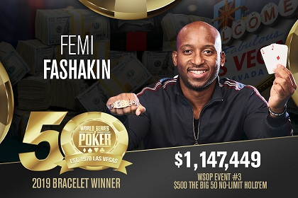 2019 WSOP: Femi Fashakin wins The Big 50