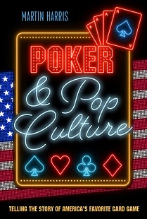 Interview: Martin Harris, Author of Poker and Pop Culture