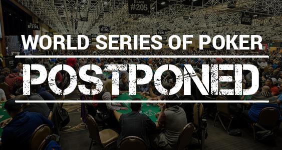 2020 World Series of Poker officially postponed until fall