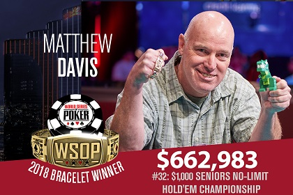 2018 WSOP: The Grinder leads $50K PPC final, Matt Davis wins Seniors
