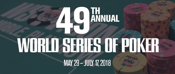 2018 WSOP Schedule - Week by Week Breakdown